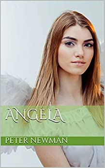 Angela by [Newman, Peter]