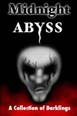 Midnight Abyss: A Collection of Darklings Paperback