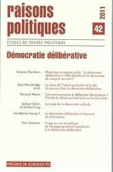 Raisons politiques, N° 42, 2011 : Démocratie délibérative