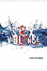 BY Mesrobian, Carrie ( Author ) [{ Sex & Violence By Mesrobian, Carrie ( Author ) Oct - 01- 2013 ( Hardcover ) } ] Hardcover