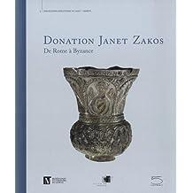 Donation Janet Zakos: De Rome à Byzance