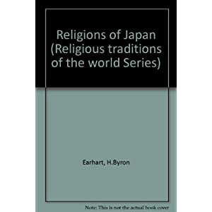 Religions of Japan: Many Traditions Within One Sacred Way (Religious Traditions of the World)