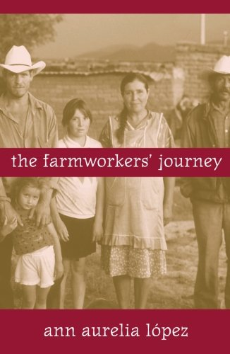 The Farmworkers' Journey