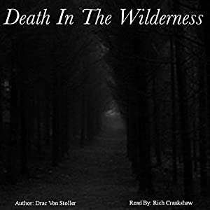 Death in the Wilderness Audiobook