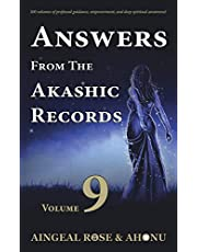 Answers From The Akashic Records - Vol 9: Practical Spirituality for a Changing World