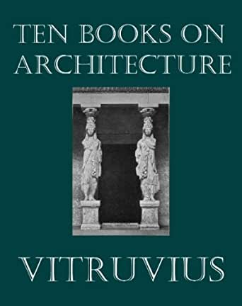 Vitruvius 10 books on architecture