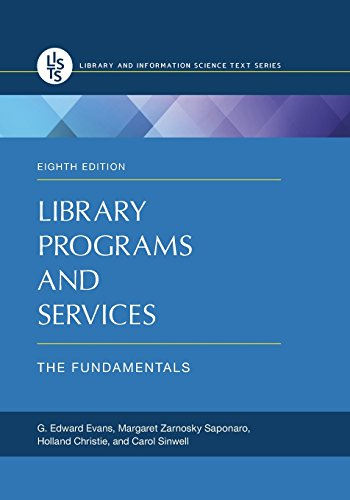Library Programs and Services: The Fundamentals, 8th Edition (Recent Titles in Library and Information Science Text Seri