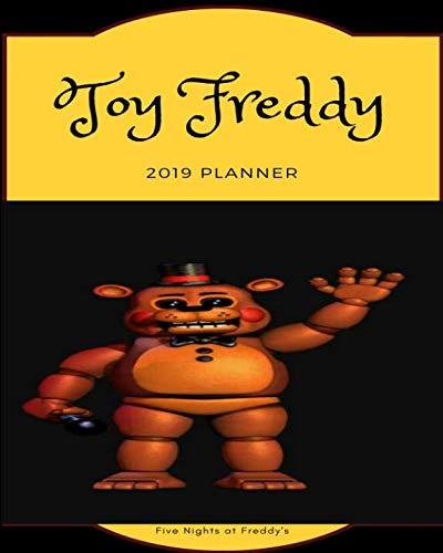 Toy Freddy 2019 Planner Five Nights at Freddy's): Calendar, Journal, -
