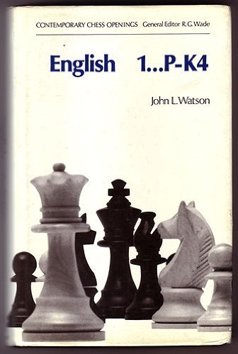 English   1...P-K4:  Contemporary Chess Openings