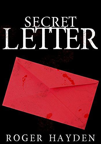The Secret Letter: The Beginning   Kindle edition by Roger Hayden