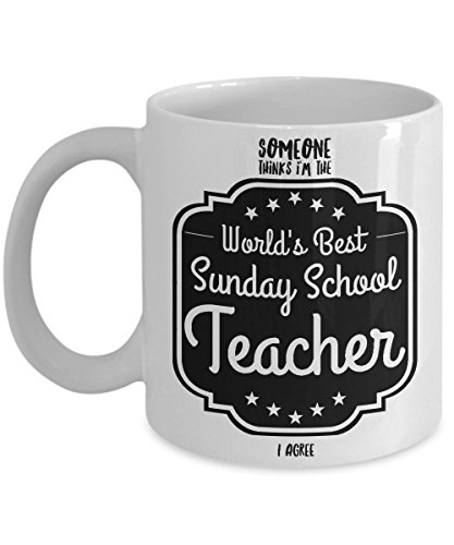 Sunday School Teacher Gifts - Someone Thinks I'm The World's Best Sunday School Teacher - I Agree, Gift for Teacher - Show Your Favorite Teacher Some - Day Boxing Adelaide Shopping