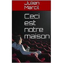 Ceci est notre maison (French Edition)