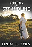 Keeping the Strandline (The Strandline Series)
