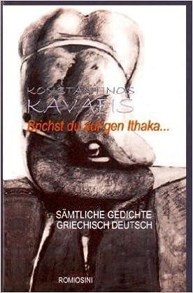 Brichtst Du Auf Gen Ithaka Sämtliche Gedichte Griechisch
