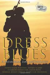 Dress Blues: A Memorial Day Anthology