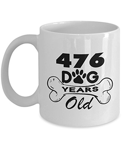 Dog Coffee Mug 11 Oz - 476 Dog Love Years Old for Dog Lovers, Dog Owner - 68 Year Old Birthday Gifts For Women Funny - 68th Birthday Gifts For Mother in law, Her, Mom on Mother's Day or Christmas (Best Gift For Mother In Law On Her Birthday)