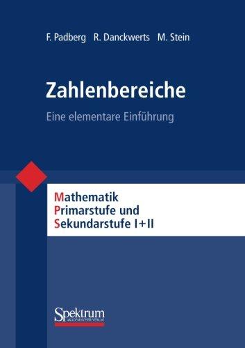 Zahlbereiche - Eine elementare Einführung, Mathematik Primar- und Sekundarstufe