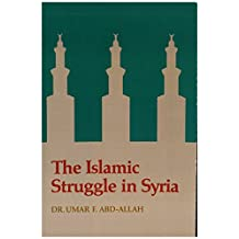 The Islamic Struggle in Syria