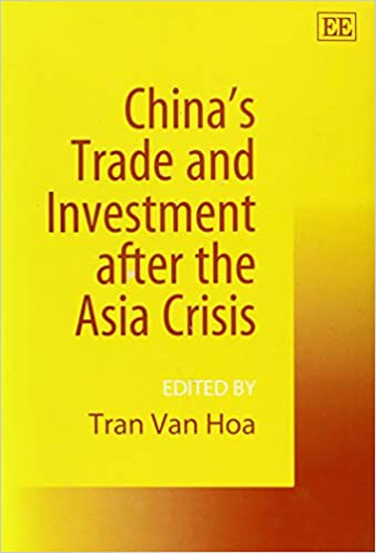 China's Trade and Investment After the Asia Crisis (Elgar Monographs)