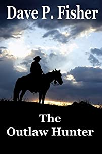 The Outlaw Hunter by Dave P. Fisher ebook deal