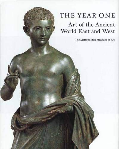 The Year One : Art of the Ancient World East and West pdf epub