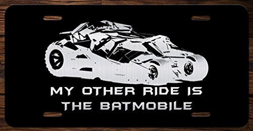 My Other Ride is The Batmobile Vanity Front License Plate Tag KCE045