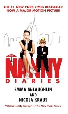 The Nanny Diaries[NANNY DIARIES M/TV][Mass Market Paperback]
