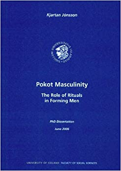 Book Pokot Masculinity: The Role of Rituals in Forming Men