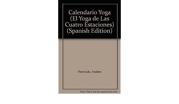 Calendario Yoga (El Yoga de Las Cuatro Estaciones) (Spanish ...