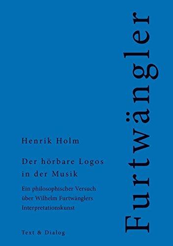 der-hrbare-logos-in-der-musik-ein-philosophischer-versuch-ber-wilhelm-furtwngler