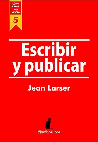 Escribir y Publicar de Jean Larser