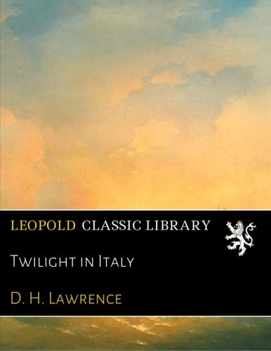 Read Online Twilight in Italy pdf