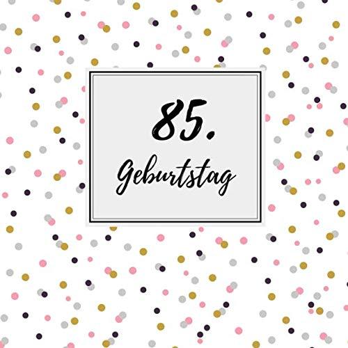 85. Geburtstag: Gästebuch zum Selbstgestalten   Blankobuch zum Eintragen von Glückwünschen   21,5 x 21,5 cm   Geschenkbücher   Motiv: Punkte rosa (German Edition) (Runde Rosa)