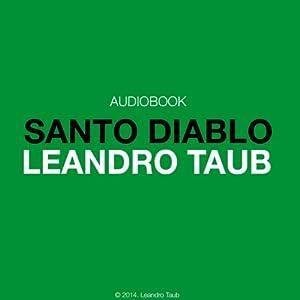 Santo Diablo: Un despertar espiritual Audiobook