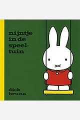Nijntje in de speeltuin (Dick Bruna kinderboeken) (Dutch Edition) Hardcover
