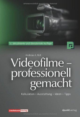videofilme-professionell-gemacht-kalkulation-ausstattung-ideen-tipps