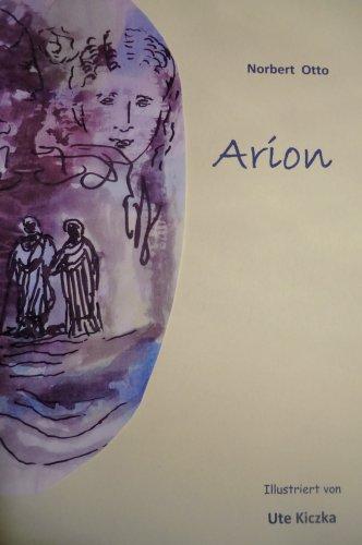 arion-eine-lebensgeschichte-aus-dem-alten-griechenland-german-edition