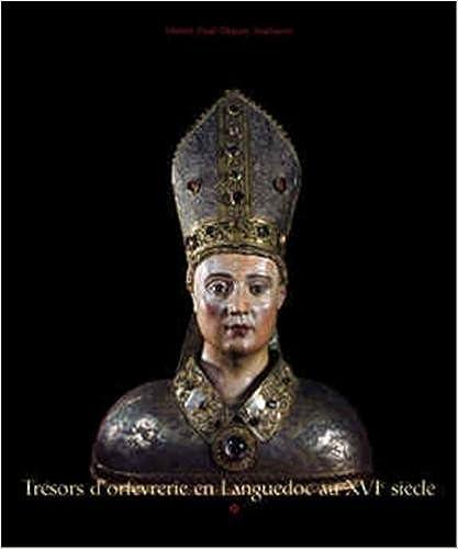 ladda ner online Trésors d'orfèvrerie en Languedoc au XVIè siècle : exposition au Musée Paul Dupuy du 17/11/05 au 20/02/06 epub, pdf