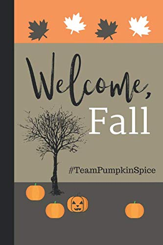 Welcome, Fall: Journal for Autumn Lists and -