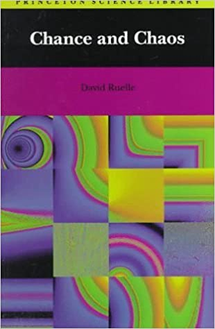 Chance and Chaos (Princeton Science Library) by David Ruelle (1991-10-23)