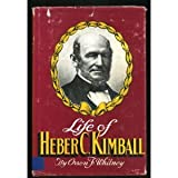 Life of Heber C. Kimball, Orson F. Whitney, 0884948331