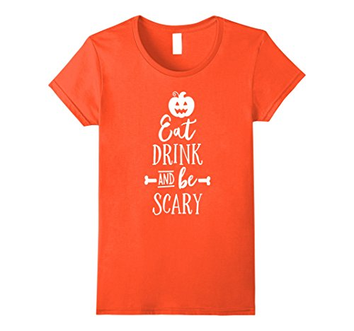 Womens Halloween Shirt Eat Drink and Be Scary Pumpkin Face Medium (Nyc Halloween 2017)