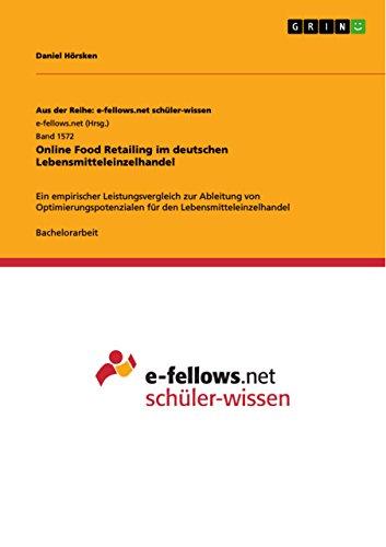 online-food-retailing-im-deutschen-lebensmitteleinzelhandel-ein-empirischer-leistungsvergleich-zur-a