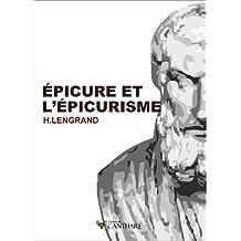 Épicure et l'épicurisme (French Edition)