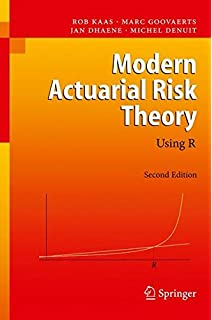 Modern actuarial risk theory rob kaas marc goovaerts jan dhaene modern actuarial risk theory using r fandeluxe Images
