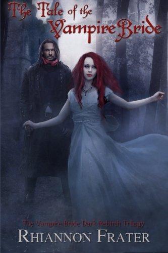 The Tale of the Vampire Bride (Vampire Bride #1)