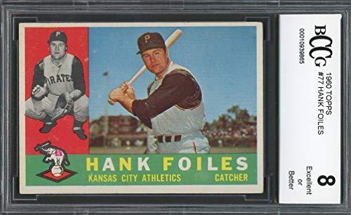 (1960 topps #77 HANK FOILES kansas city athletics BGS BCCG 8 Graded Card)