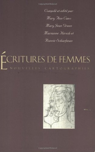 Écritures de femmes: Nouvelles cartographies (Yale Language Series) by Yale University Press
