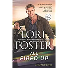 All Fired Up (Road to Love Book 3)