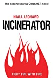 Incinerator (Crusher Book 2)
